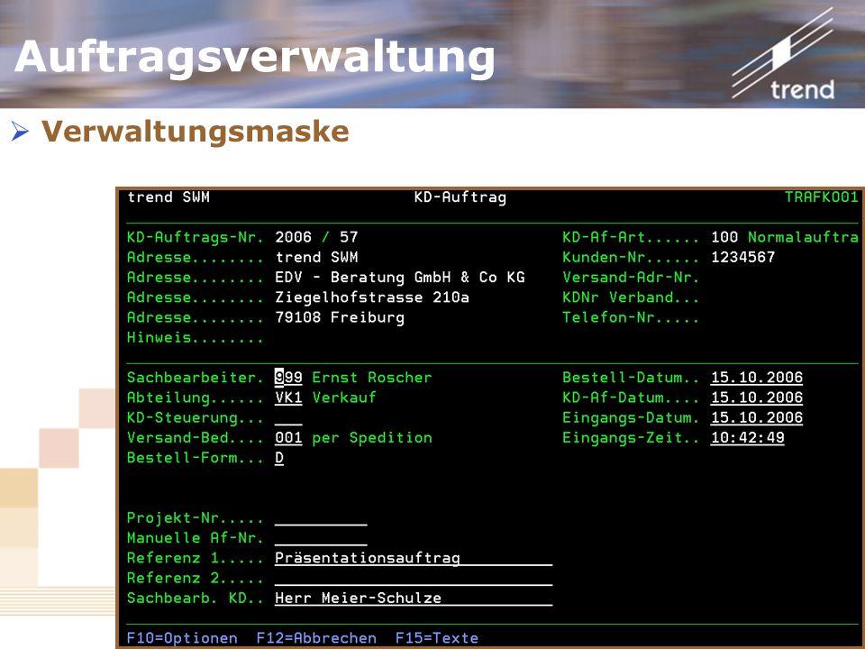 Auftragsverwaltung Verwaltungsmaske