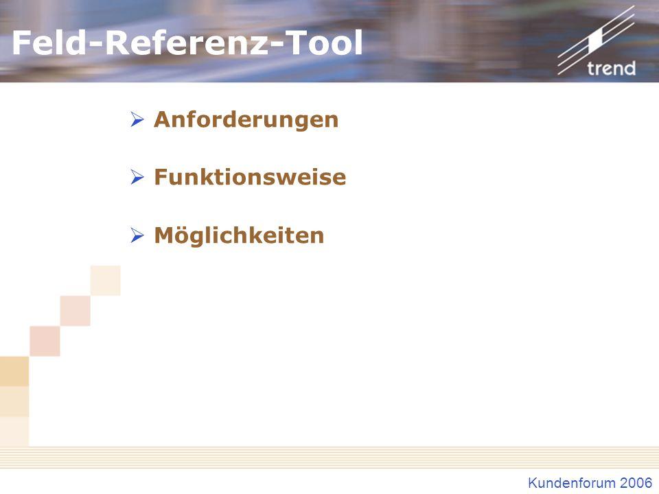 Feld-Referenz-Tool Anforderungen Funktionsweise Möglichkeiten