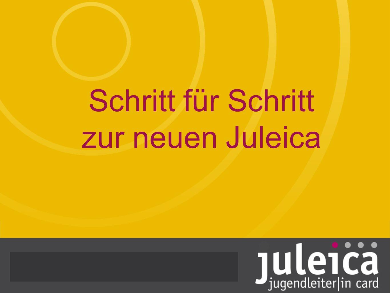 Schritt für Schritt zur neuen Juleica Qualifikation