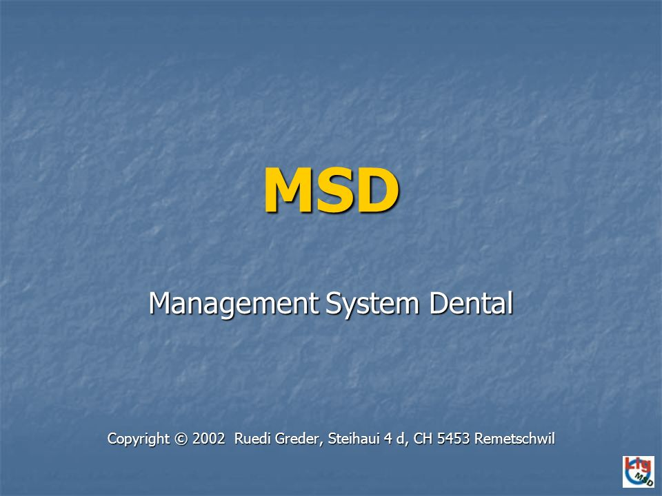 MSD Management System Dental