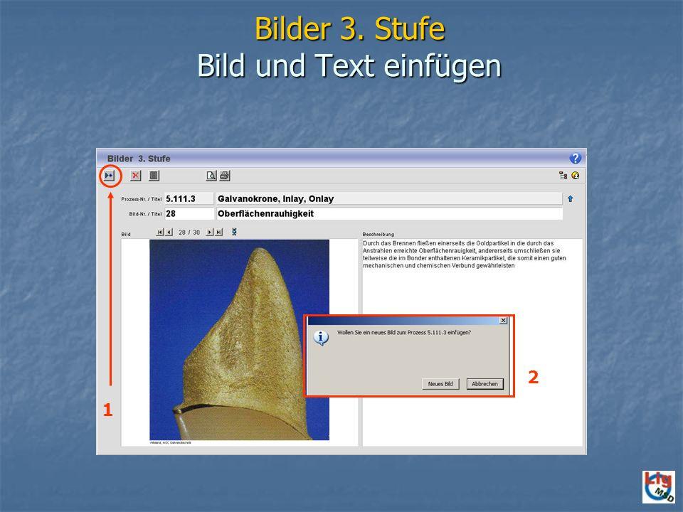 Bilder 3. Stufe Bild und Text einfügen