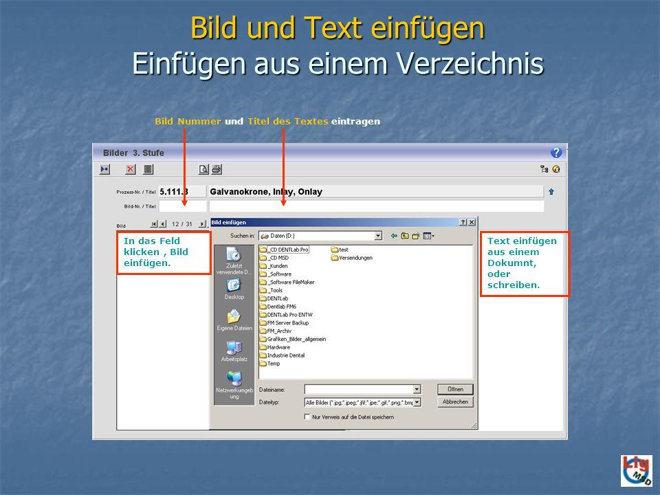 Bild und Text einfügen Einfügen aus einem Verzeichnis