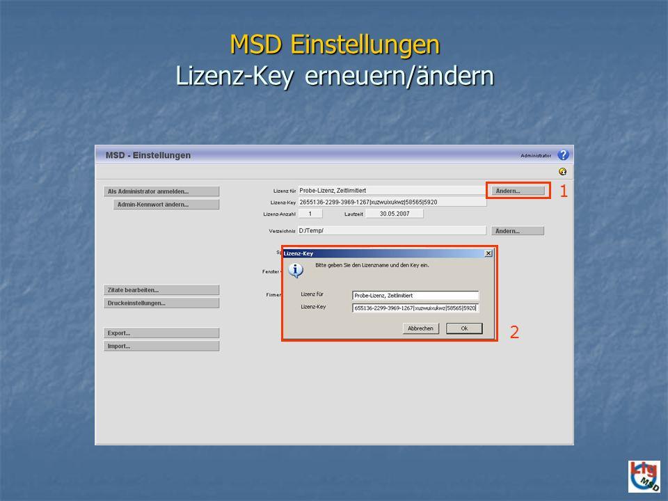 MSD Einstellungen Lizenz-Key erneuern/ändern