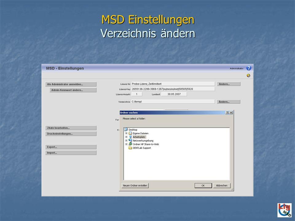 MSD Einstellungen Verzeichnis ändern