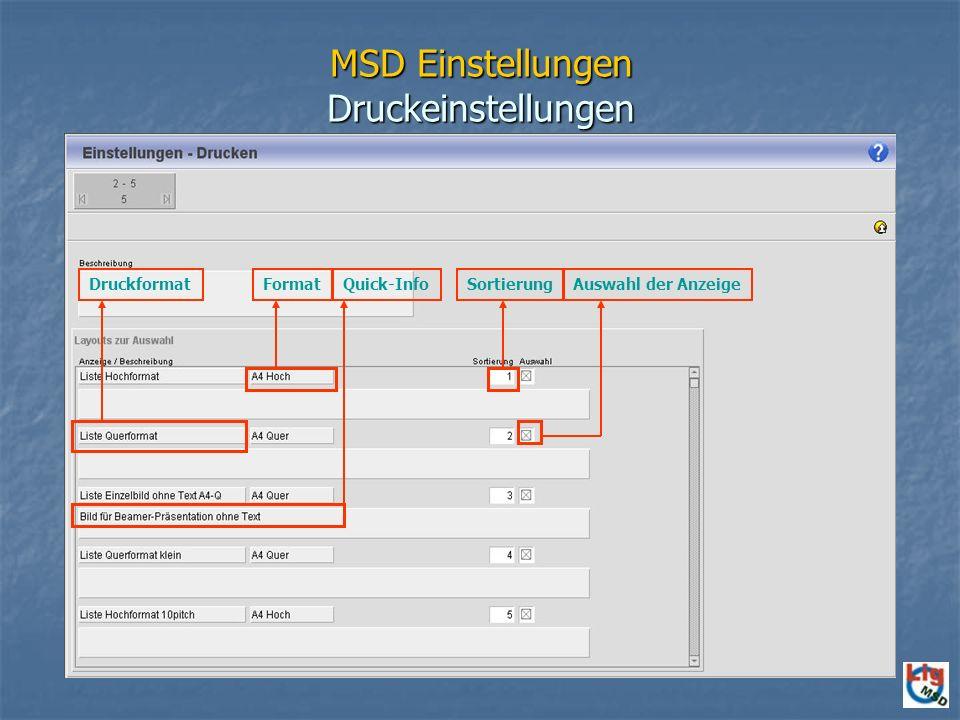 MSD Einstellungen Druckeinstellungen