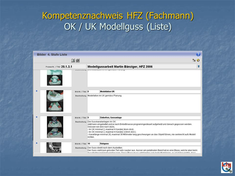 Kompetenznachweis HFZ (Fachmann) OK / UK Modellguss (Liste)