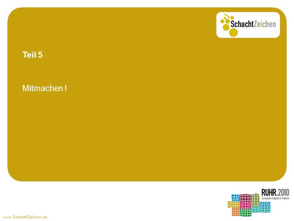 Teil 5 Mitmachen ! www.SchachtZeichen.de