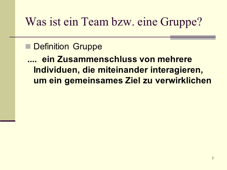 Was ist ein Team bzw. eine Gruppe