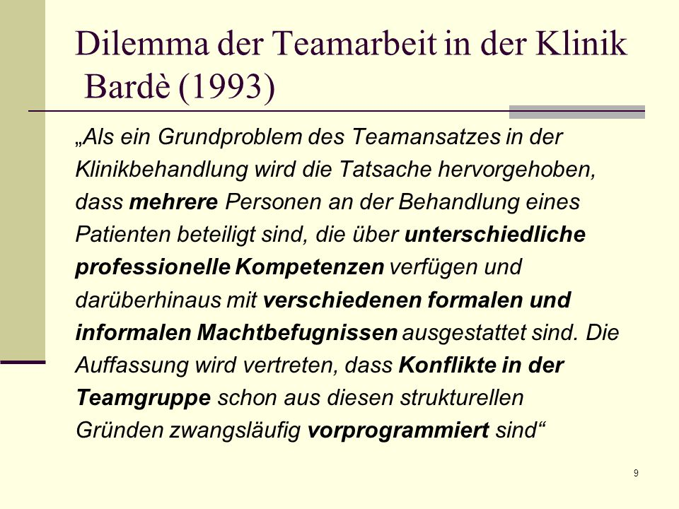 Dilemma der Teamarbeit in der Klinik Bardè (1993)