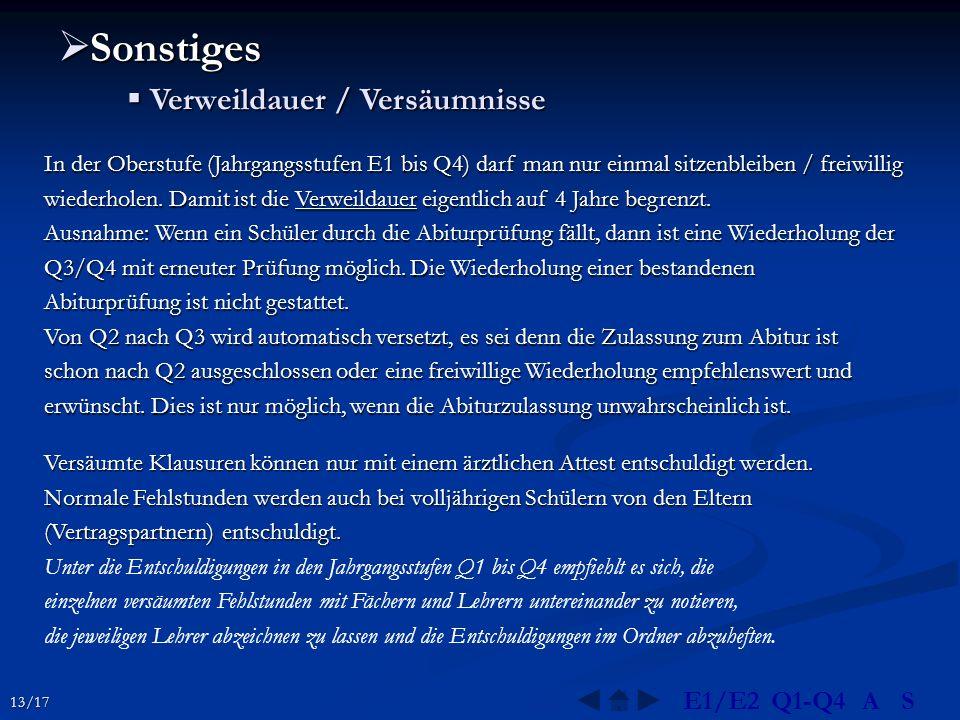Sonstiges Verweildauer / Versäumnisse E1/E2 Q1-Q4 A S