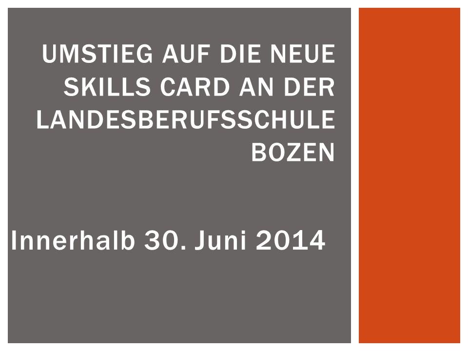 Umstieg auf die NEUE Skills Card an der Landesberufsschule Bozen