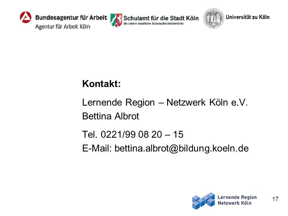 Kontakt: Lernende Region – Netzwerk Köln e.V. Bettina Albrot.