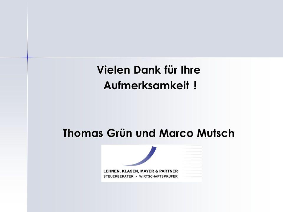 Thomas Grün und Marco Mutsch