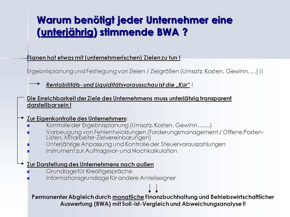 Warum benötigt jeder Unternehmer eine (unterjährig) stimmende BWA