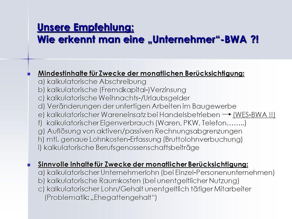 """Unsere Empfehlung: Wie erkennt man eine """"Unternehmer -BWA !"""