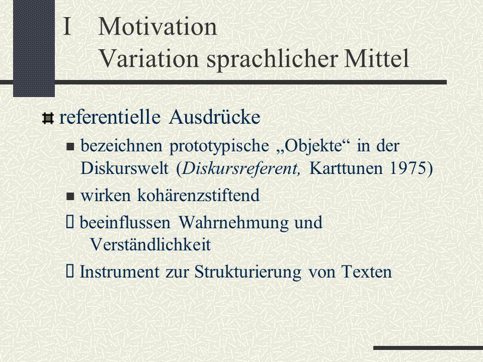 I Motivation Variation sprachlicher Mittel