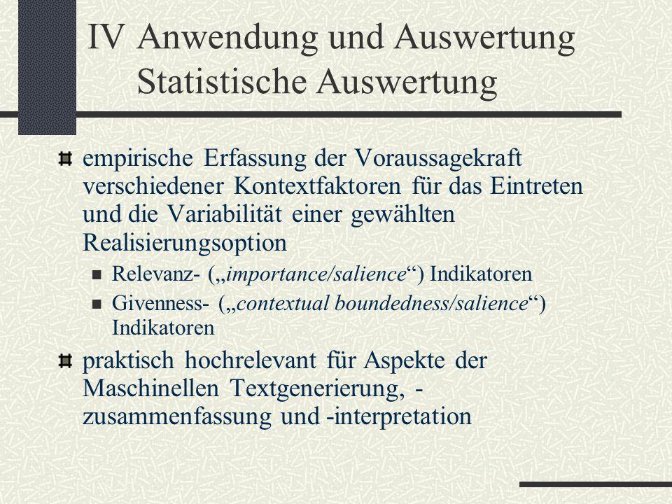 IV Anwendung und Auswertung Statistische Auswertung