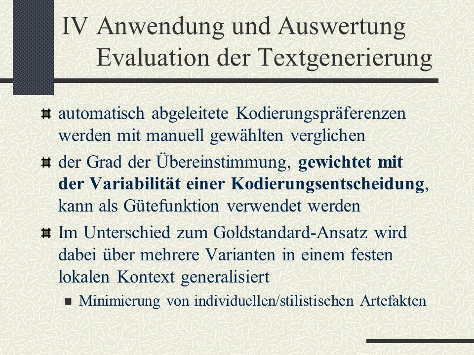 IV Anwendung und Auswertung Evaluation der Textgenerierung