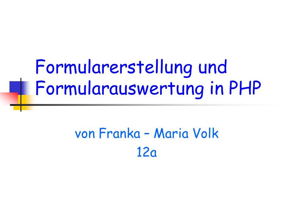 Formularerstellung und Formularauswertung in PHP