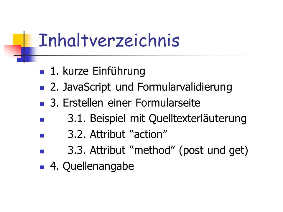 Inhaltverzeichnis 1. kurze Einführung