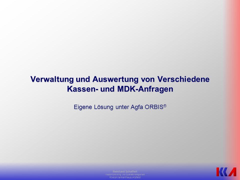 Verwaltung und Auswertung von Verschiedene Kassen- und MDK-Anfragen