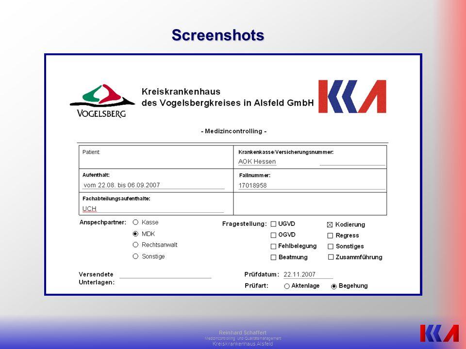 Screenshots Reinhard Schaffert Medizincontrolling und Qualitätsmanagement Kreiskrankenhaus Alsfeld