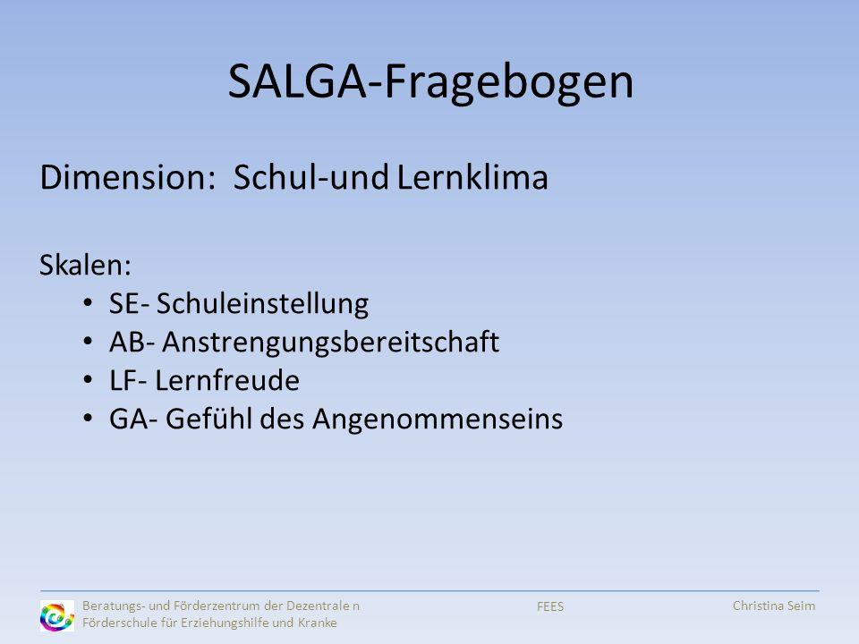SALGA-Fragebogen Dimension: Schul-und Lernklima Skalen: