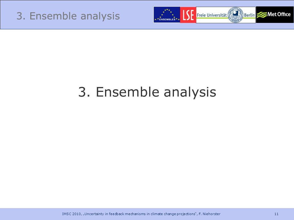3. Ensemble analysis 3. Ensemble analysis
