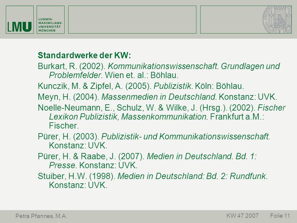Kunczik, M. & Zipfel, A. (2005). Publizistik. Köln: Böhlau.