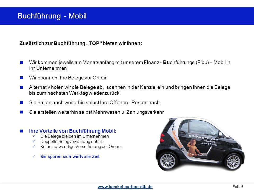"""Buchführung - Mobil Zusätzlich zur Buchführung """"TOP bieten wir Ihnen:"""