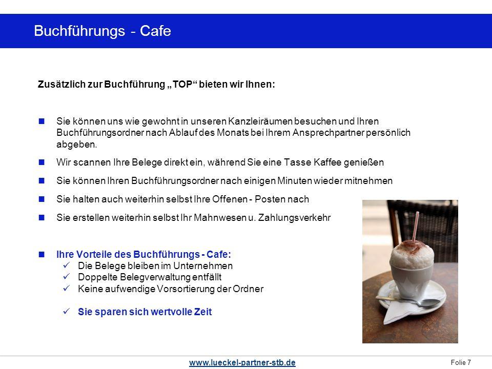 """Buchführungs - Cafe Zusätzlich zur Buchführung """"TOP bieten wir Ihnen:"""