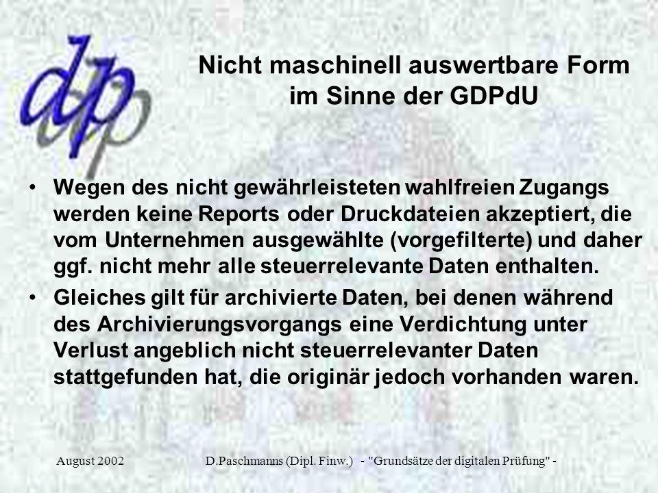 Nicht maschinell auswertbare Form im Sinne der GDPdU