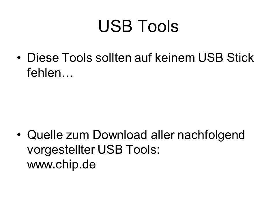 USB Tools Diese Tools sollten auf keinem USB Stick fehlen…