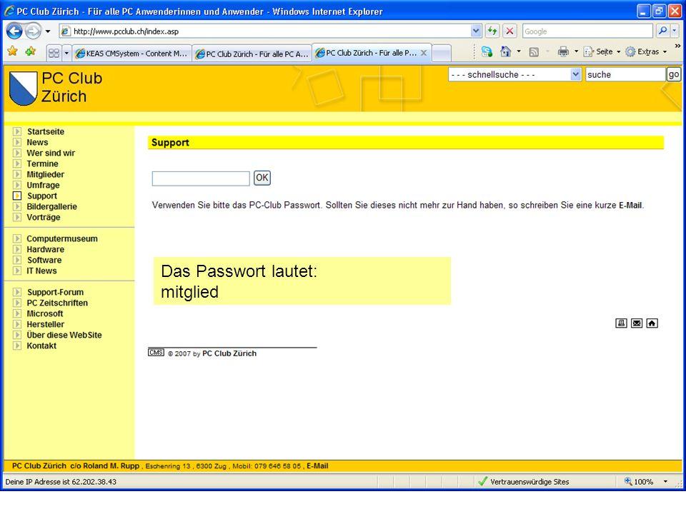 Das Passwort lautet: mitglied