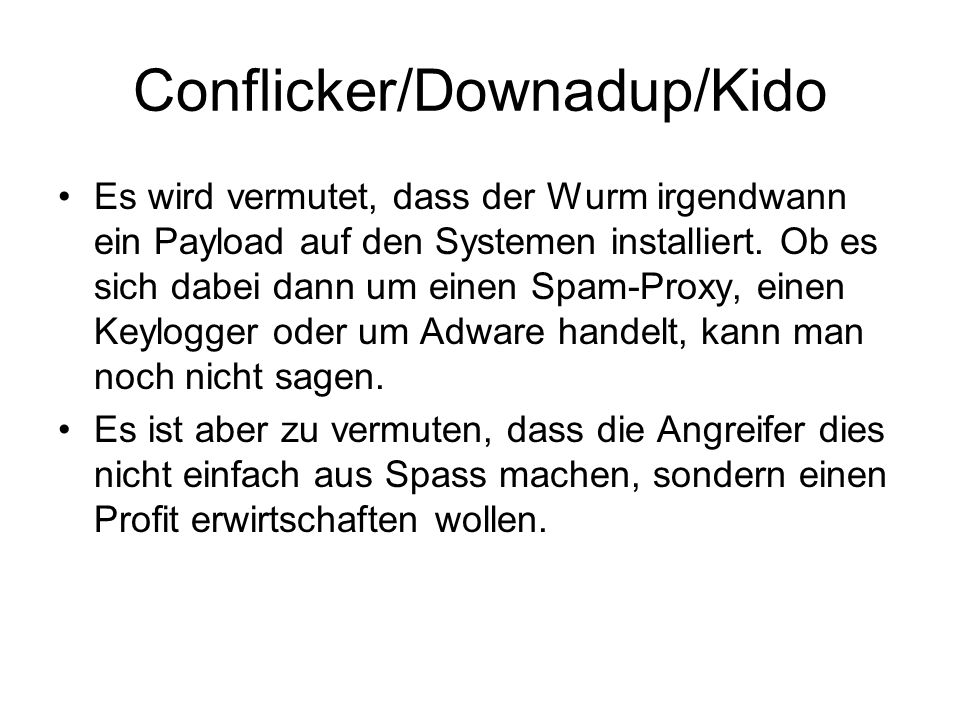 Conflicker/Downadup/Kido