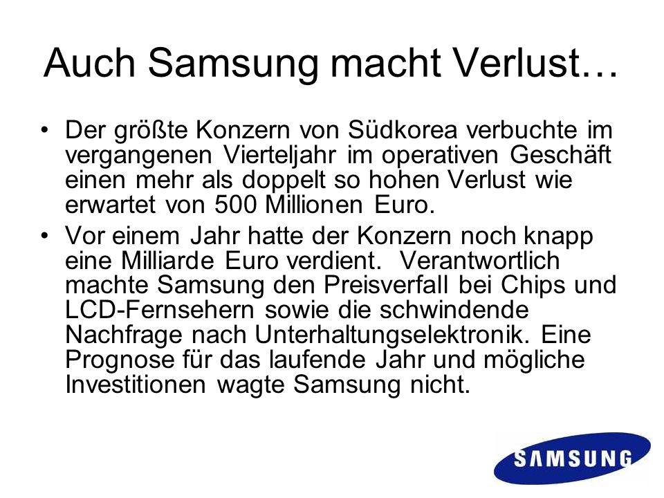 Auch Samsung macht Verlust…
