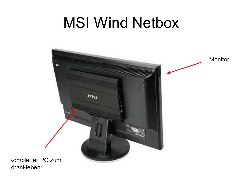 "MSI Wind Netbox Monitor Kompletter PC zum ""drankleben"