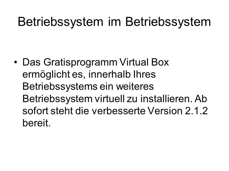 Betriebssystem im Betriebssystem