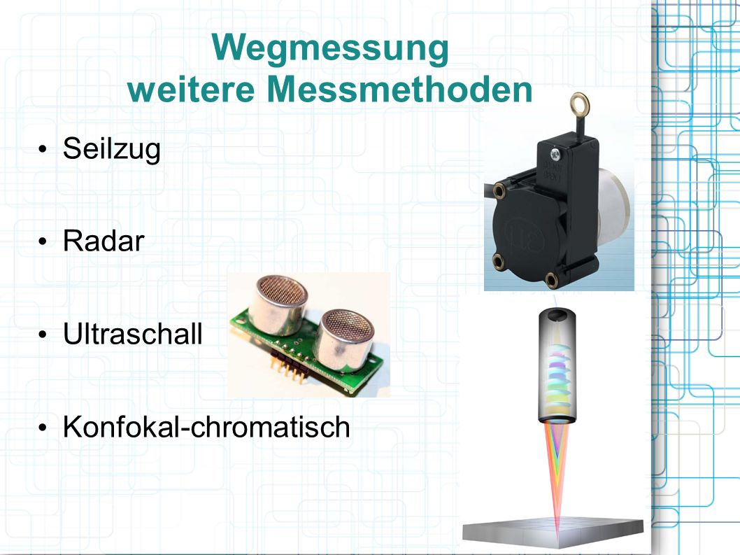 Wegmessung weitere Messmethoden