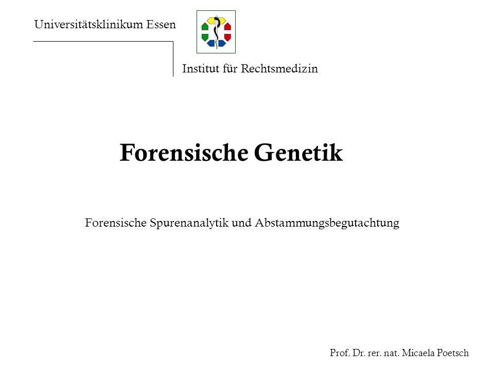 Forensische Genetik Universitätsklinikum Essen