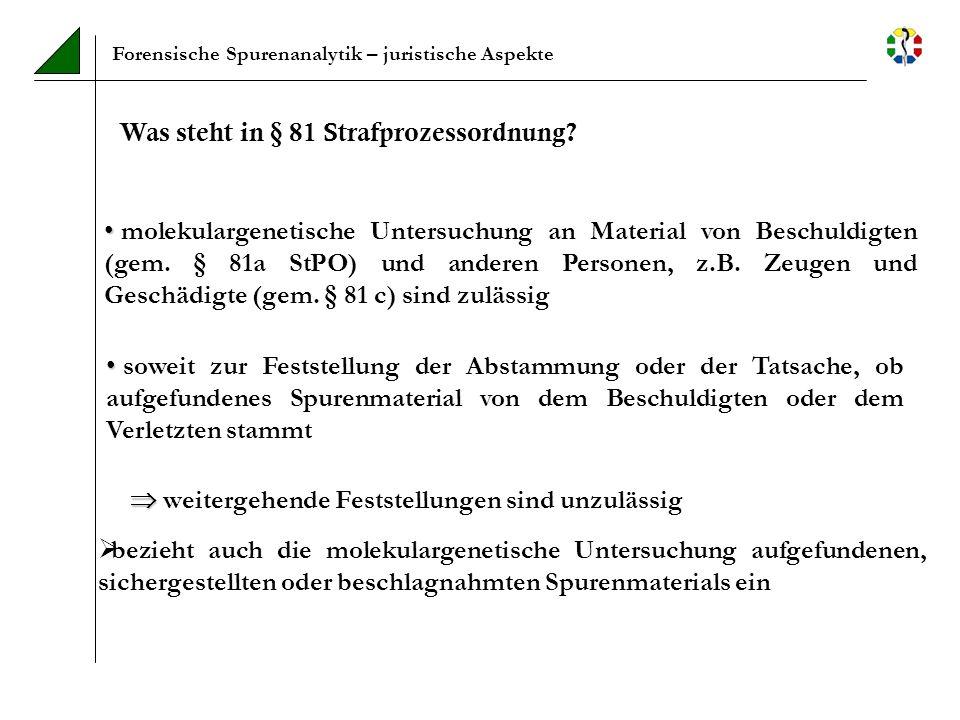 Was steht in § 81 Strafprozessordnung