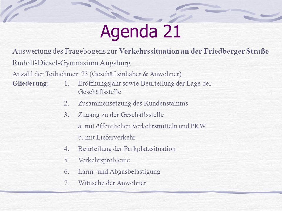 Agenda 21 Auswertung des Fragebogens zur Verkehrssituation an der Friedberger Straße. Rudolf-Diesel-Gymnasium Augsburg.