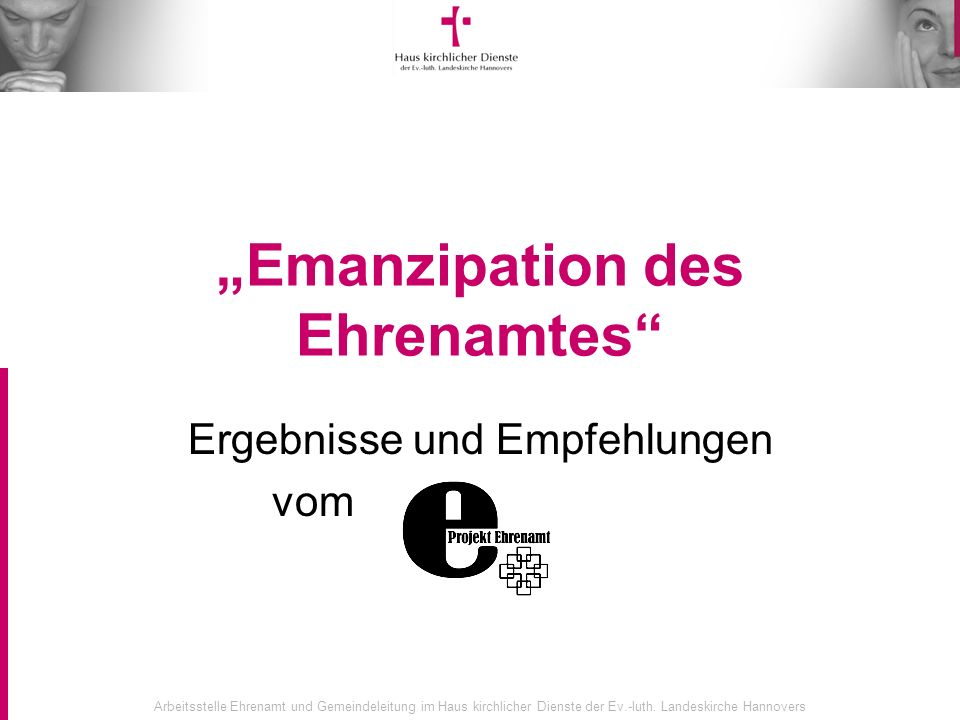 """Emanzipation des Ehrenamtes"