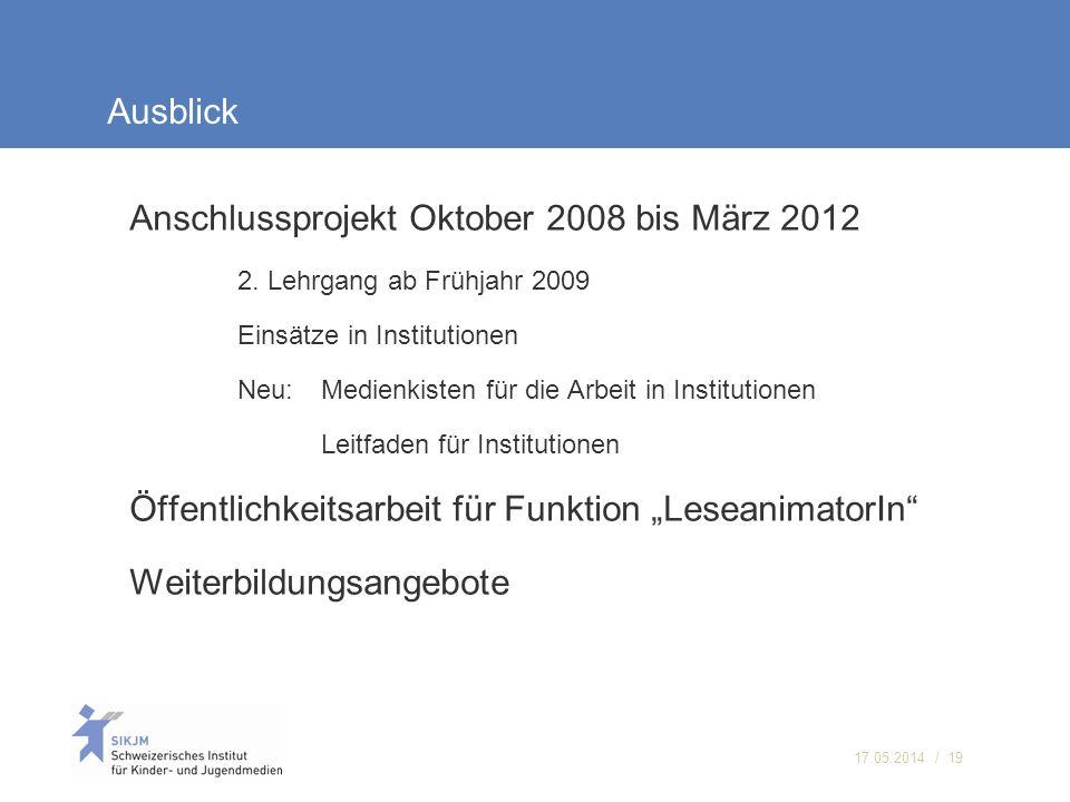 Anschlussprojekt Oktober 2008 bis März 2012