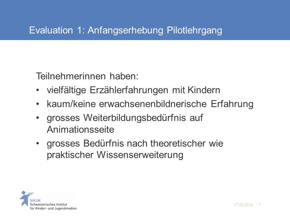 Evaluation 1: Anfangserhebung Pilotlehrgang