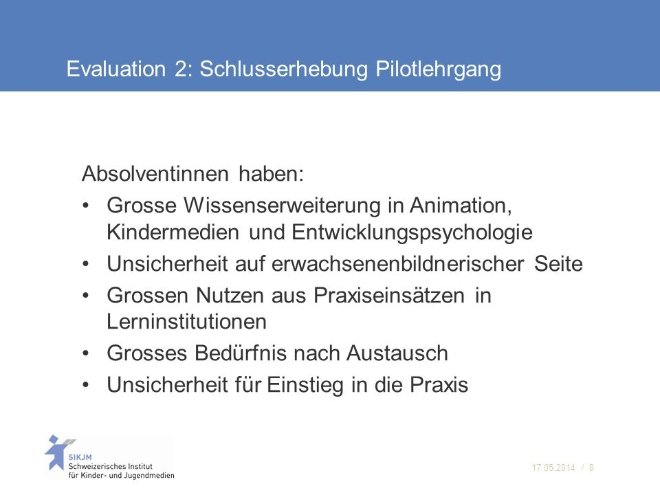 Evaluation 2: Schlusserhebung Pilotlehrgang