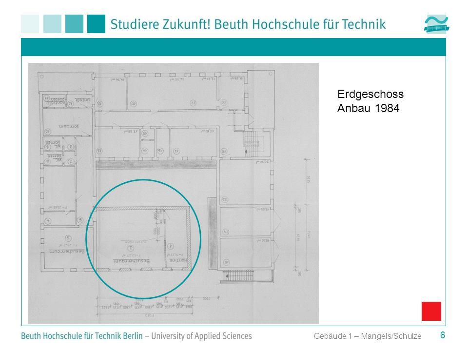 Erdgeschoss Anbau 1984 Gebäude 1 – Mangels/Schulze
