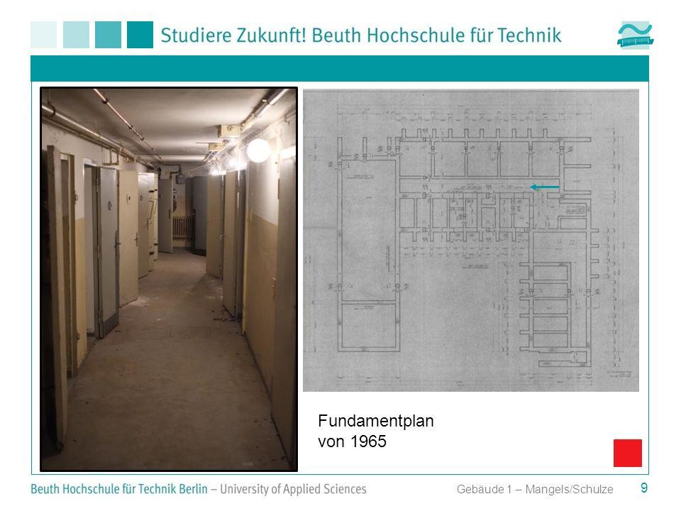 Fundamentplan von 1965 Gebäude 1 – Mangels/Schulze