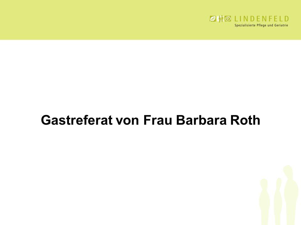 Gastreferat von Frau Barbara Roth