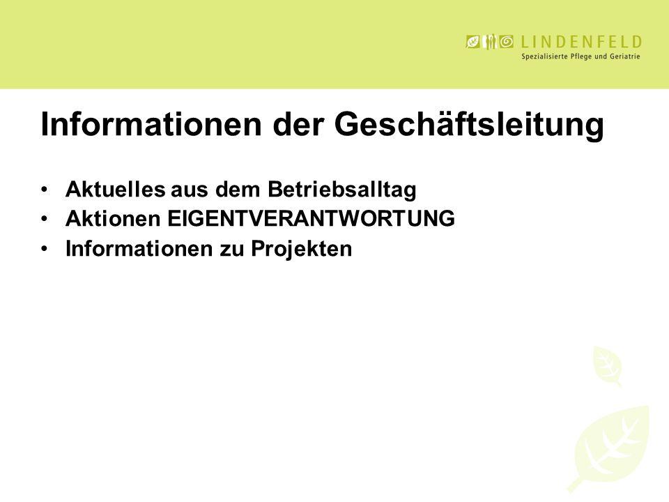 Informationen der Geschäftsleitung
